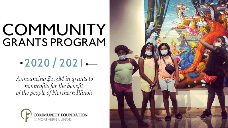 Community Grants Program 2020 / 2021: Announcing $1.3M in grants to nonprofits for the benefit of the people of Northern Illinois. Image of students in an art gallery.