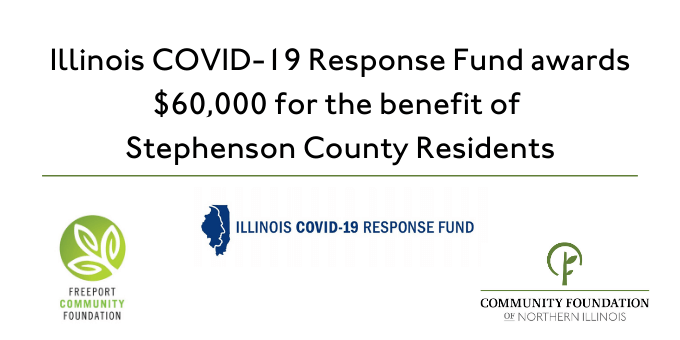 Community Foundation of Northern Illinois and Freeport Community Foundation partner to distribute $60,000 awarded by the Illinois COVID-19 Response Fund for the benefit of Stephenson County Residents