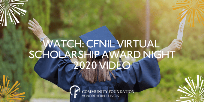 Watch the 2020 CFNIL Scholarship Award Night Video