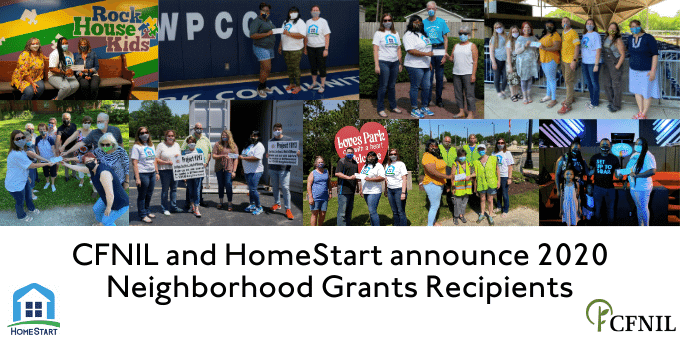CFNIL and HomeStart announce 2020 Neighborhood Grants Recipients