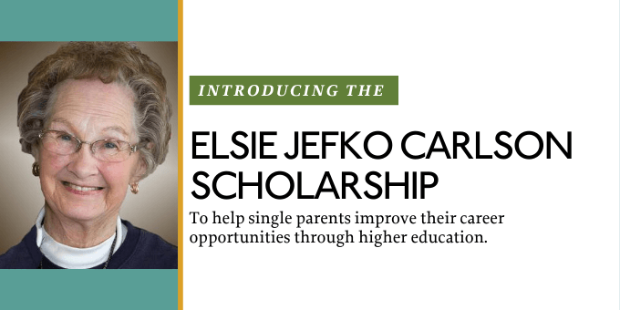 Elsie Jefko Carlson Scholarship provides support for single parents